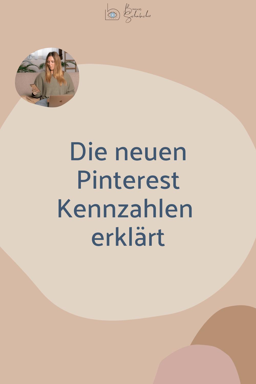 Die neuen Pinterest Metriken erklärt.